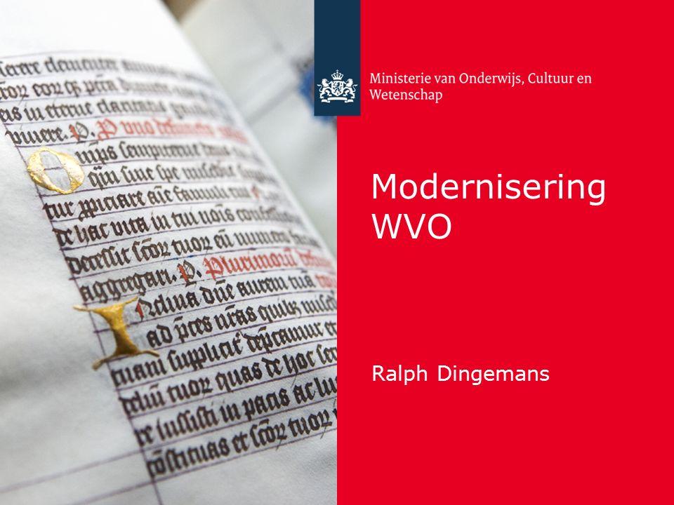2 Modernisering WVO Vereenvoudiging bekostiging scholen voor voortgezet onderwijs Integrale (wets)technische modernisering