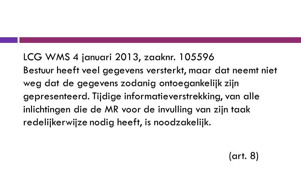 LCG WMS 4 januari 2013, zaaknr.