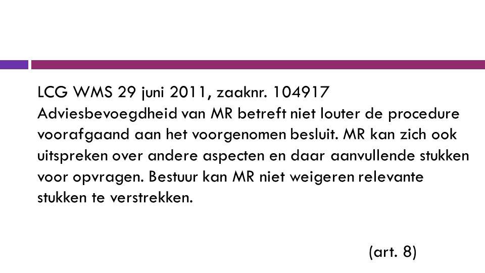 LCG WMS 29 juni 2011, zaaknr.