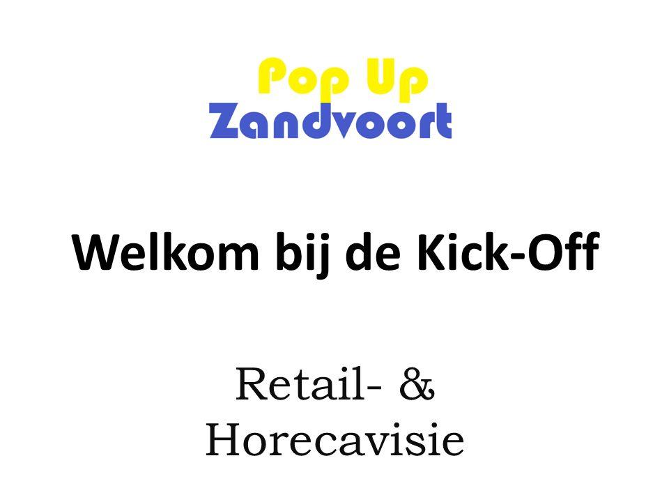 Welkom bij de Kick-Off Retail- & Horecavisie