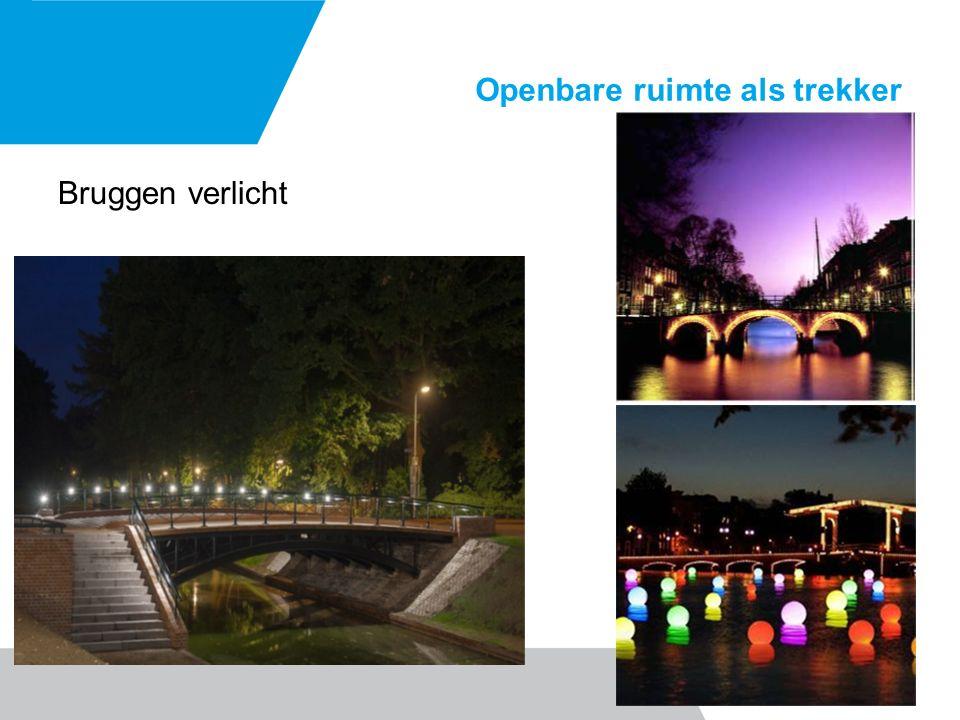 Openbare ruimte als trekker Bruggen verlicht