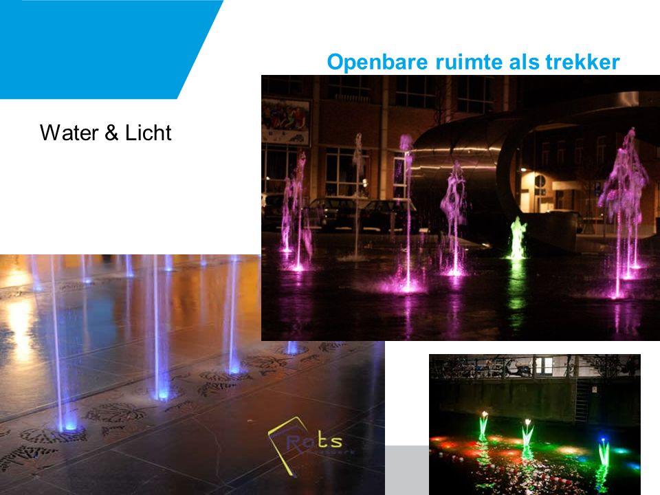 Openbare ruimte als trekker Water & Licht