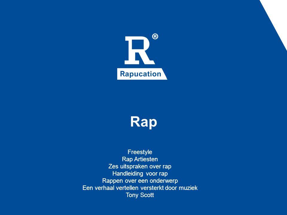 Rap Freestyle Rap Artiesten Zes uitspraken over rap Handleiding voor rap Rappen over een onderwerp Een verhaal vertellen versterkt door muziek Tony Sc