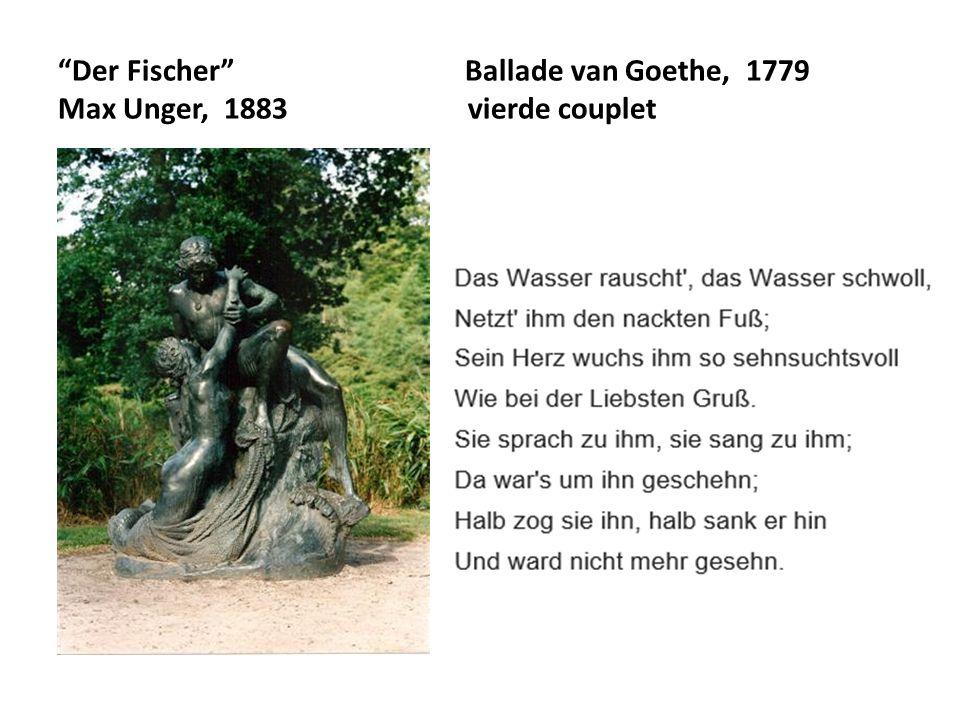 Der Fischer Ballade van Goethe, 1779 Max Unger, 1883 vierde couplet