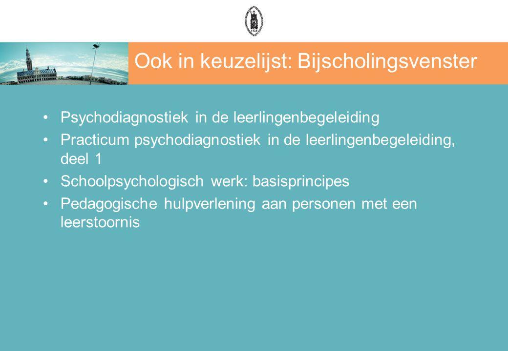 Ook in keuzelijst: Bijscholingsvenster Psychodiagnostiek in de leerlingenbegeleiding Practicum psychodiagnostiek in de leerlingenbegeleiding, deel 1 S