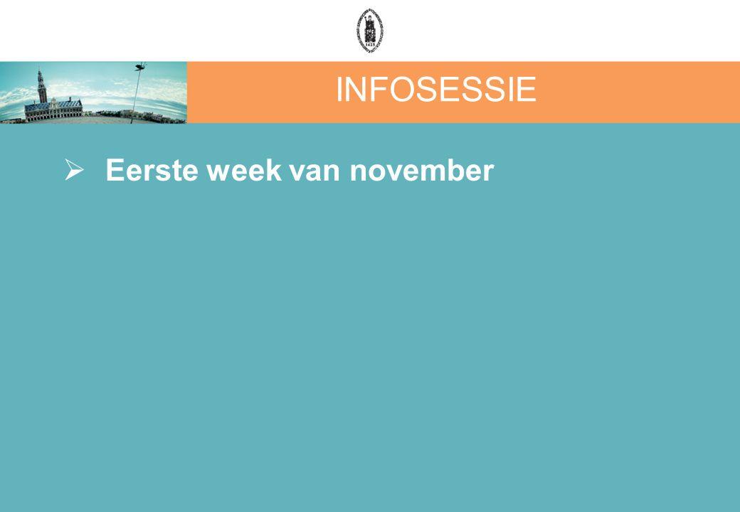 INFOSESSIE  Eerste week van november