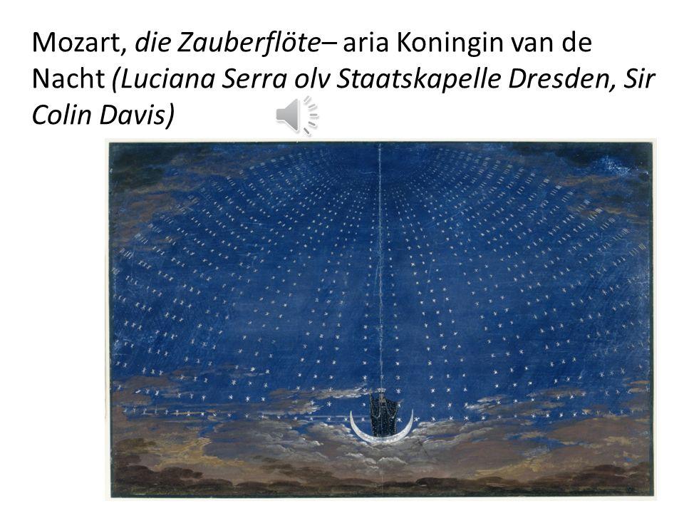 Mozart, die Zauberflöte– aria Koningin van de Nacht (Luciana Serra olv Staatskapelle Dresden, Sir Colin Davis)