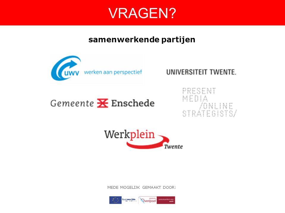 VRAGEN MEDE MOGELIJK GEMAAKT DOOR: samenwerkende partijen