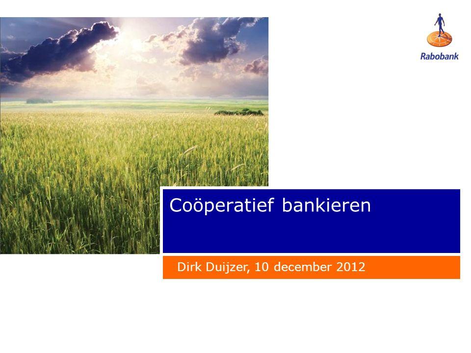 Coöperatief bankieren Dirk Duijzer, 10 december 2012