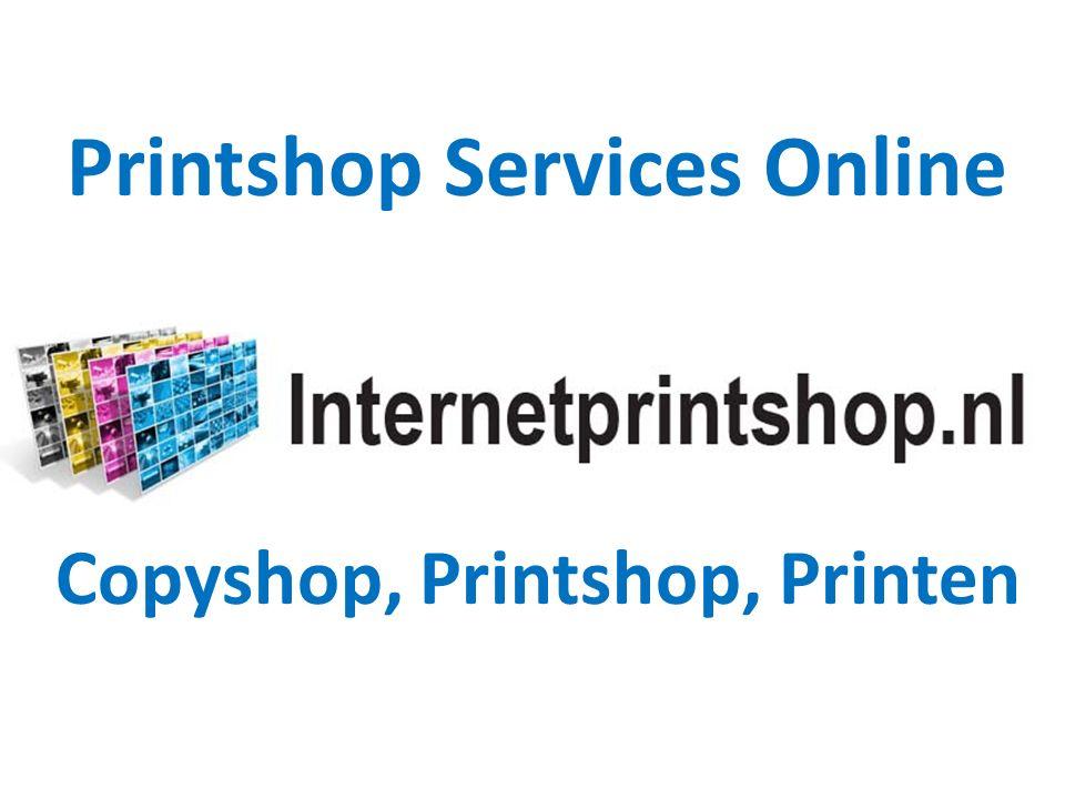 Printshop Services Online Copyshop, Printshop, Printen