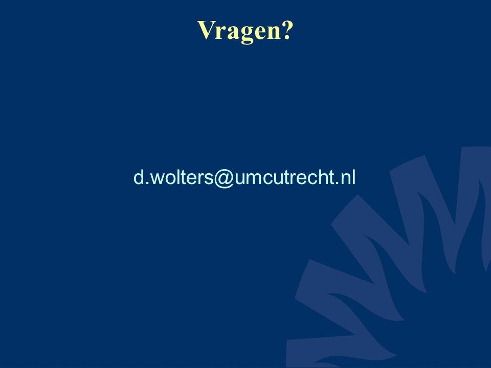 Vragen? d.wolters@umcutrecht.nl