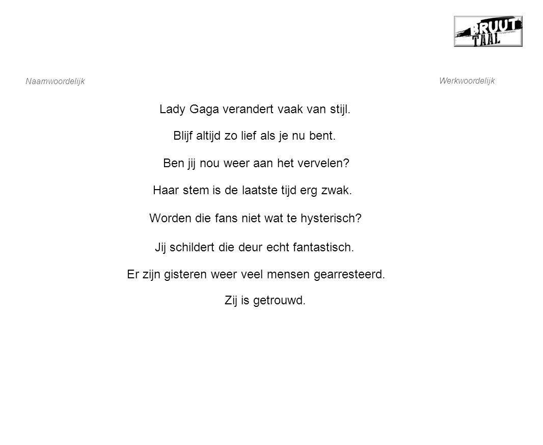 Lady Gaga verandert vaak van stijl. Zij is getrouwd.