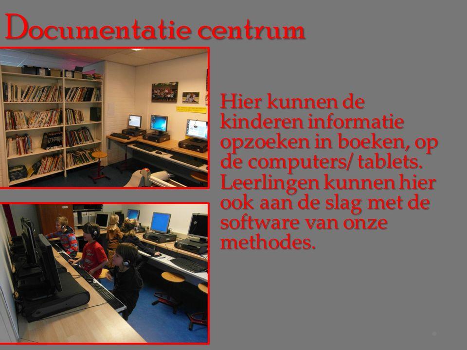 Documentatie centrum Hier kunnen de kinderen informatie opzoeken in boeken, op de computers/ tablets.