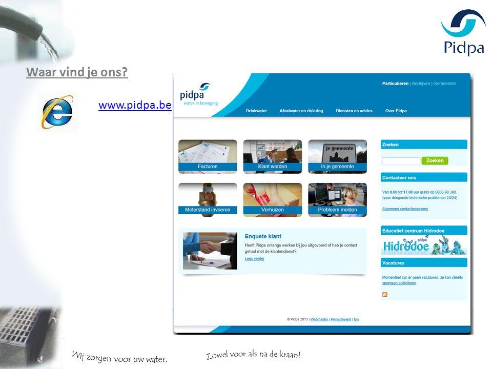Waar vind je ons? www.pidpa.be