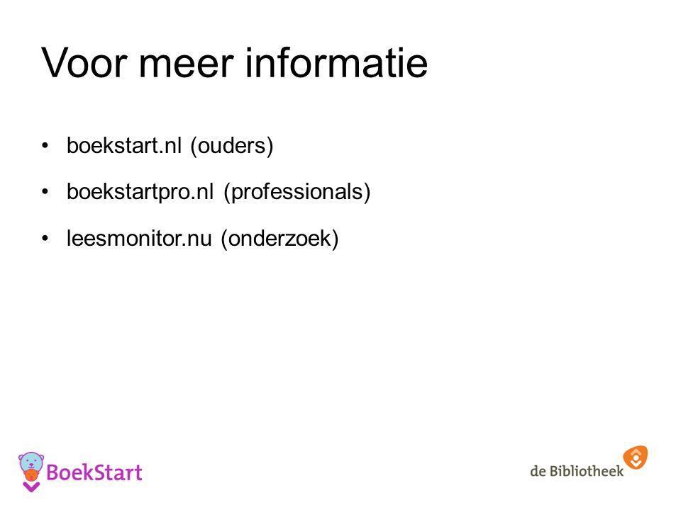 Voor meer informatie boekstart.nl (ouders) boekstartpro.nl (professionals) leesmonitor.nu (onderzoek)