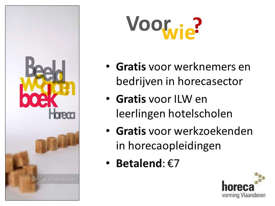 Info of bemerkingen? beeldwoordenboek@horeca.be