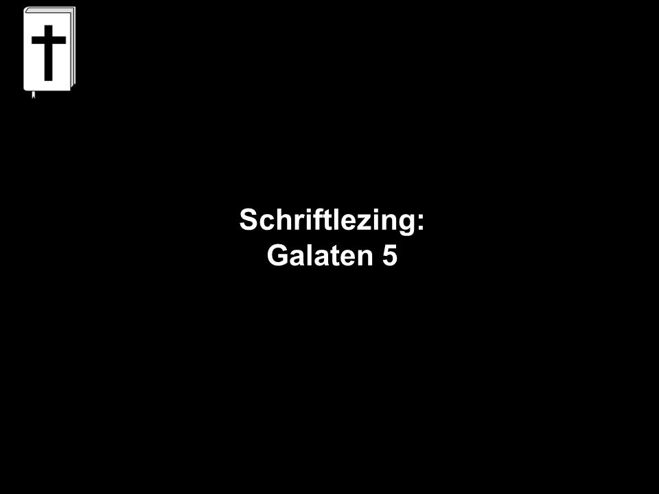 Schriftlezing: Galaten 5