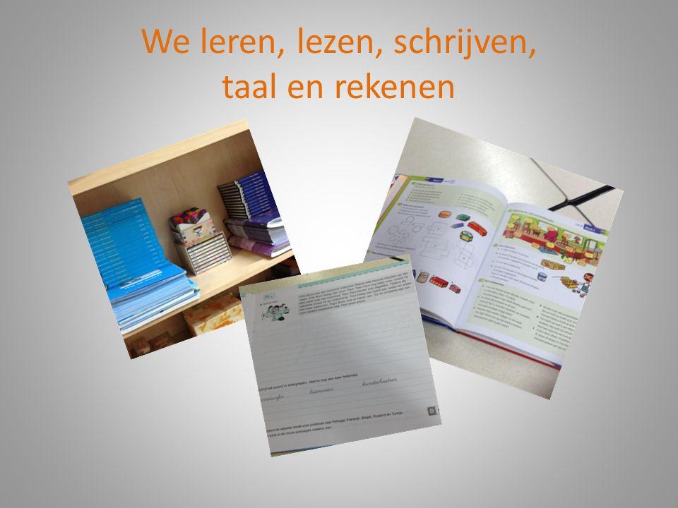 We leren, lezen, schrijven, taal en rekenen