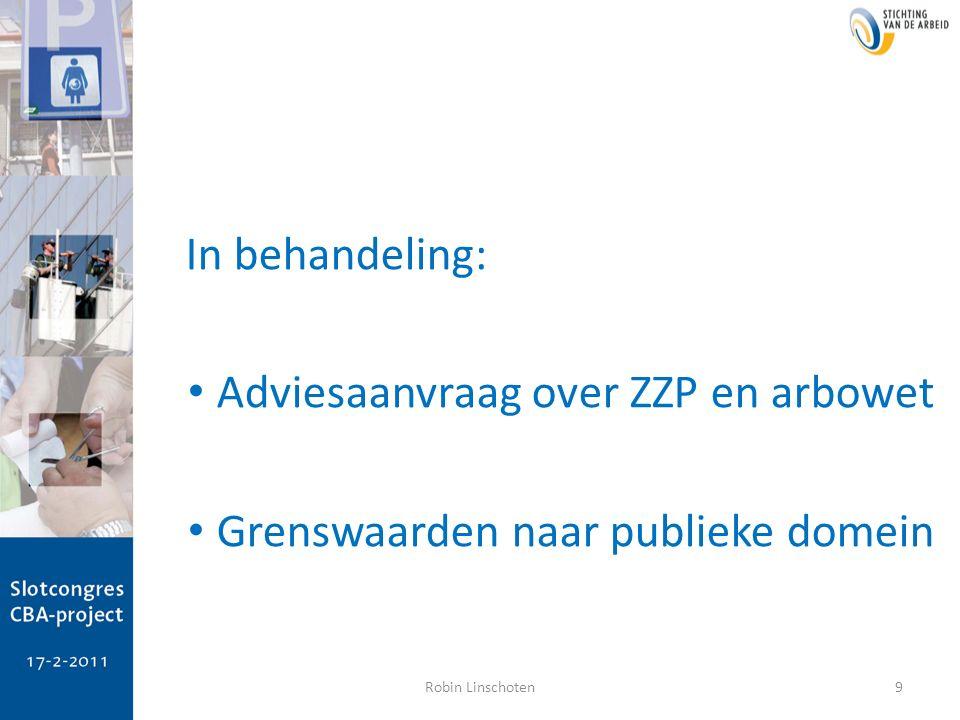 In behandeling: Adviesaanvraag over ZZP en arbowet Grenswaarden naar publieke domein 9Robin Linschoten