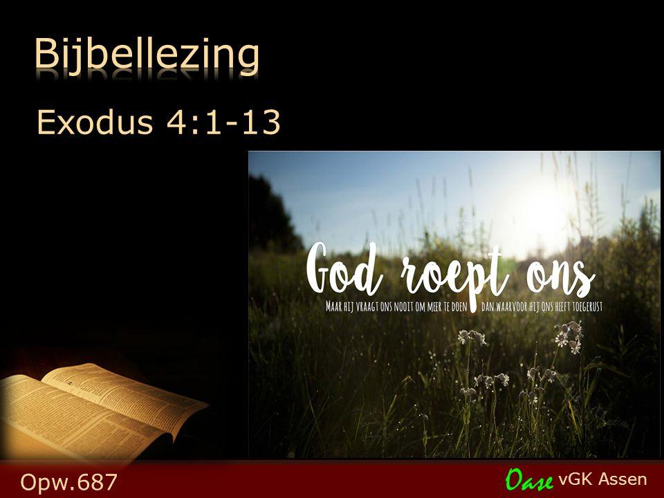 vGK Assen Oase Exodus 4:1-13 Opw.687
