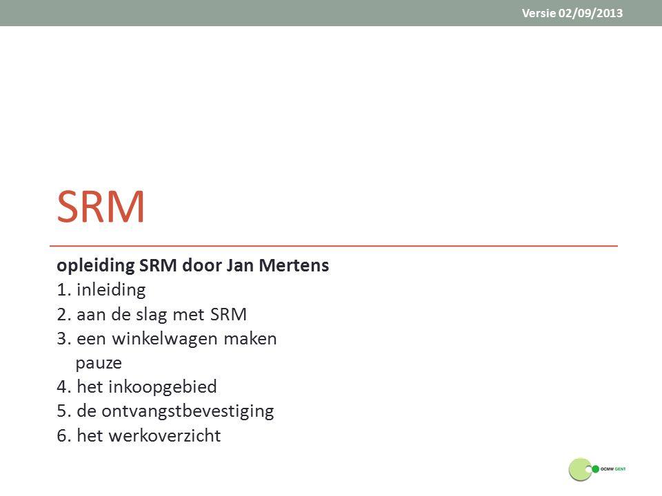 SRM opleiding SRM door Jan Mertens 1. inleiding 2.