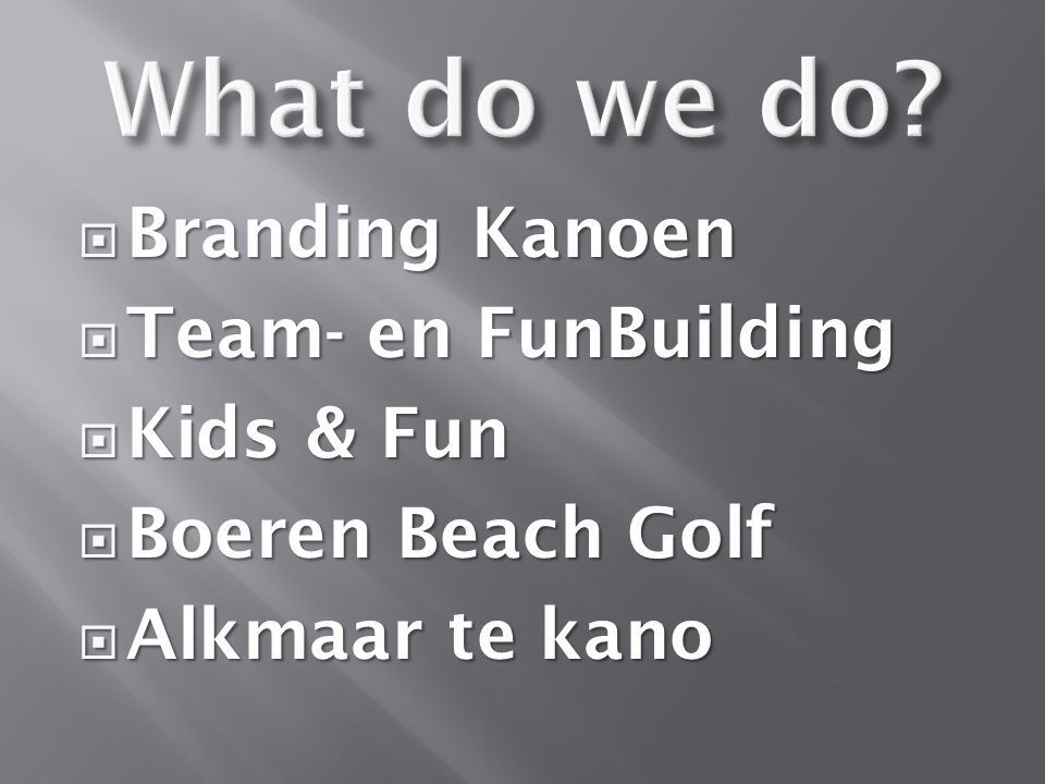  Branding Kanoen  Team- en FunBuilding  Kids & Fun  Boeren Beach Golf  Alkmaar te kano