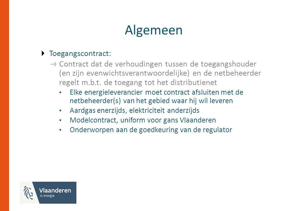 Algemeen Toegangscontract: Contract dat de verhoudingen tussen de toegangshouder (en zijn evenwichtsverantwoordelijke) en de netbeheerder regelt m.b.t.