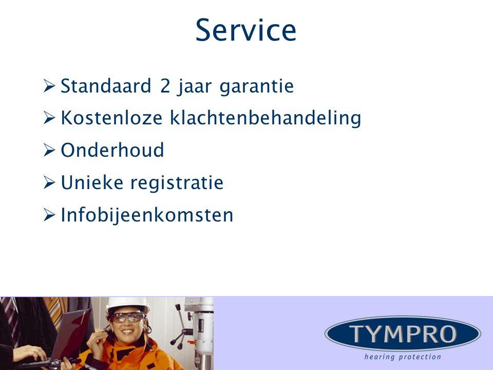 Service  Standaard 2 jaar garantie  Kostenloze klachtenbehandeling  Onderhoud  Unieke registratie  Infobijeenkomsten