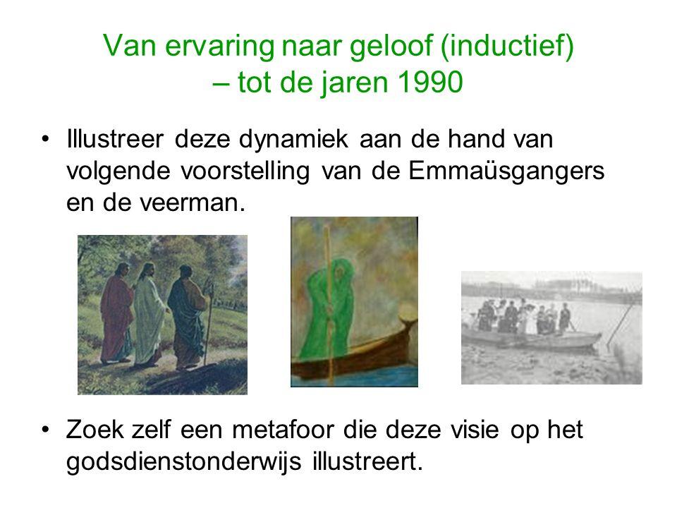 Van ervaring naar geloof (inductief) – tot de jaren 1990 Illustreer deze dynamiek aan de hand van volgende voorstelling van de Emmaüsgangers en de veerman.
