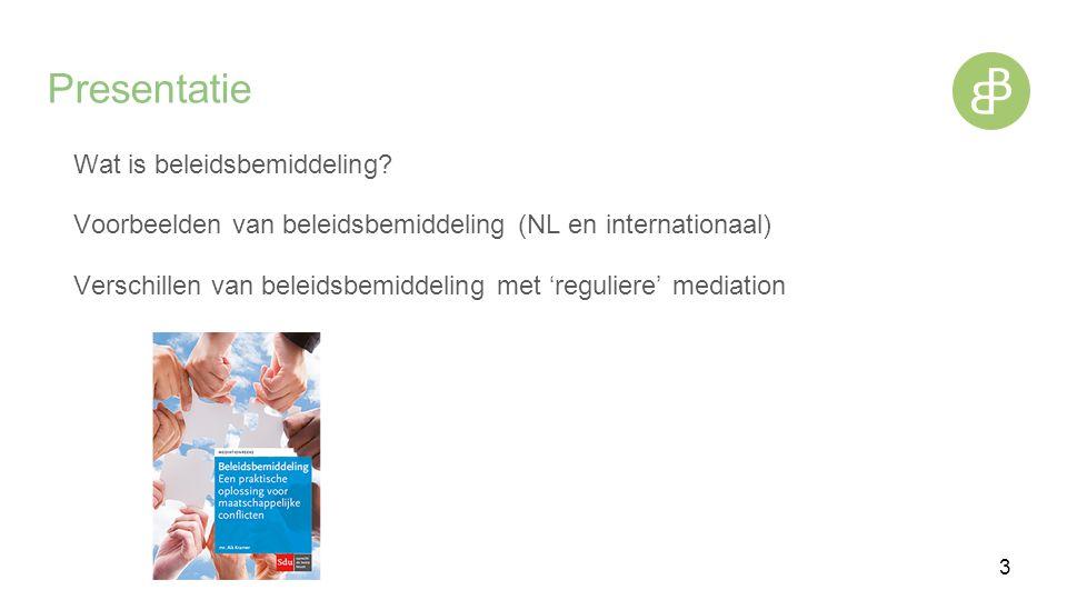 Presentatie Wat is beleidsbemiddeling.