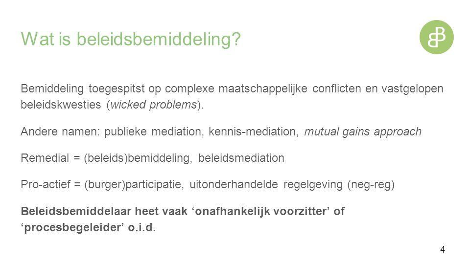 Voorbeelden van wicked problems IJsselmeervisserij Ziekenhuis-metrolijn (Canada) Chelsea Charter (VS) Windmolen / AZC (NIMBY) Gebiedsontwikkeling Brownfield Openbare orde (bijvoorbeeld APV) etc.