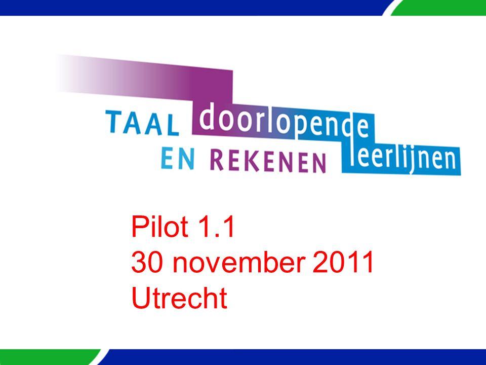 Pilot 1.1 30 november 2011 Utrecht