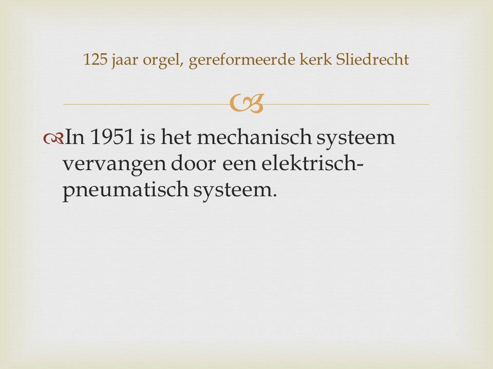   In 1951 is het mechanisch systeem vervangen door een elektrisch- pneumatisch systeem.