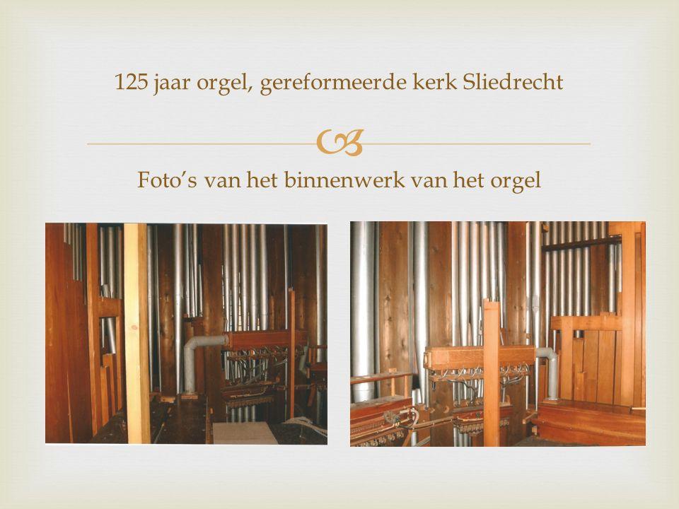  Foto's van het binnenwerk van het orgel