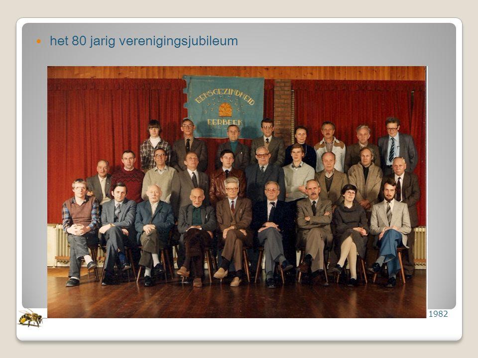 het 80 jarig verenigingsjubileum 1982
