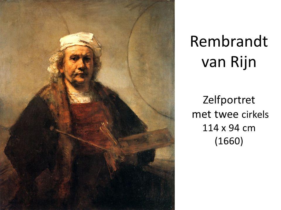 Rembrandt van Rijn Zelfportret met twee cirkels 114 x 94 cm (1660)