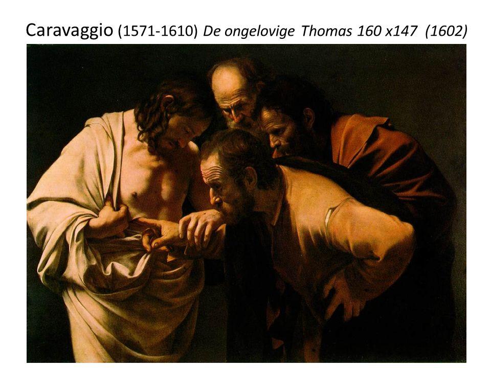 Caravaggio (1571-1610) De ongelovige Thomas 160 x147 (1602)
