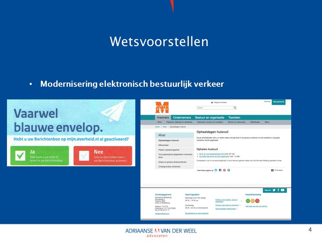 Wetsvoorstellen Modernisering elektronisch bestuurlijk verkeer 4
