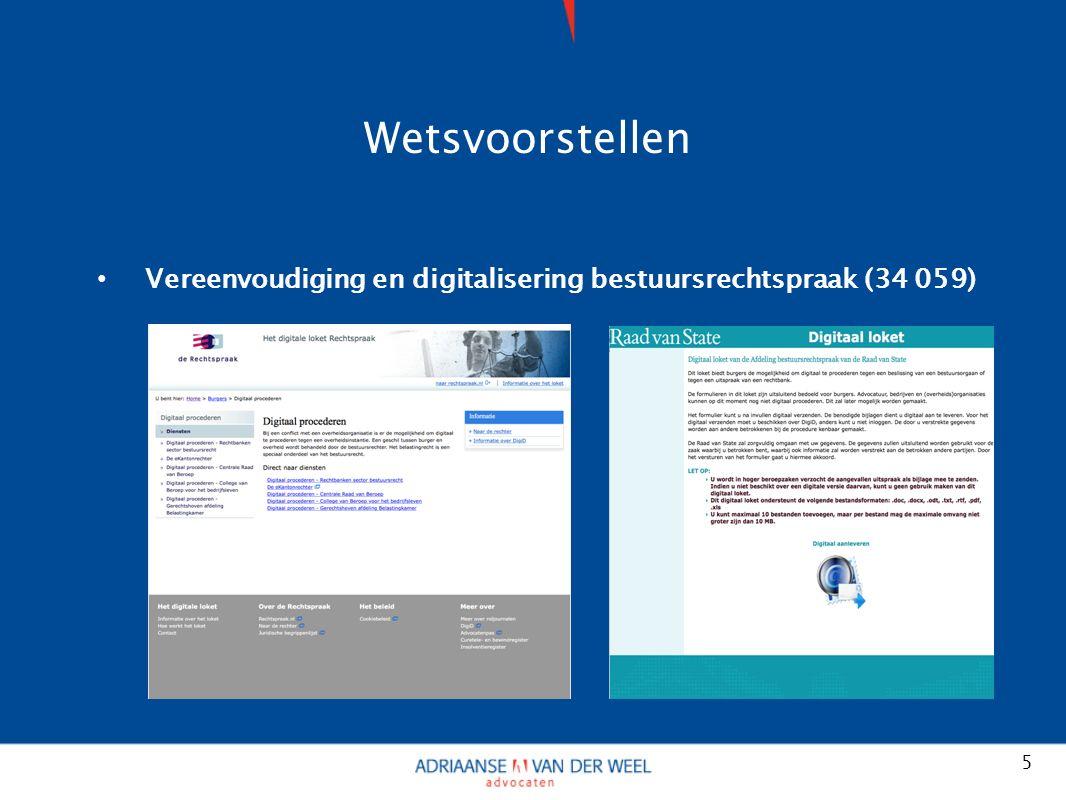 Wetsvoorstellen Vereenvoudiging en digitalisering bestuursrechtspraak (34 059) 5