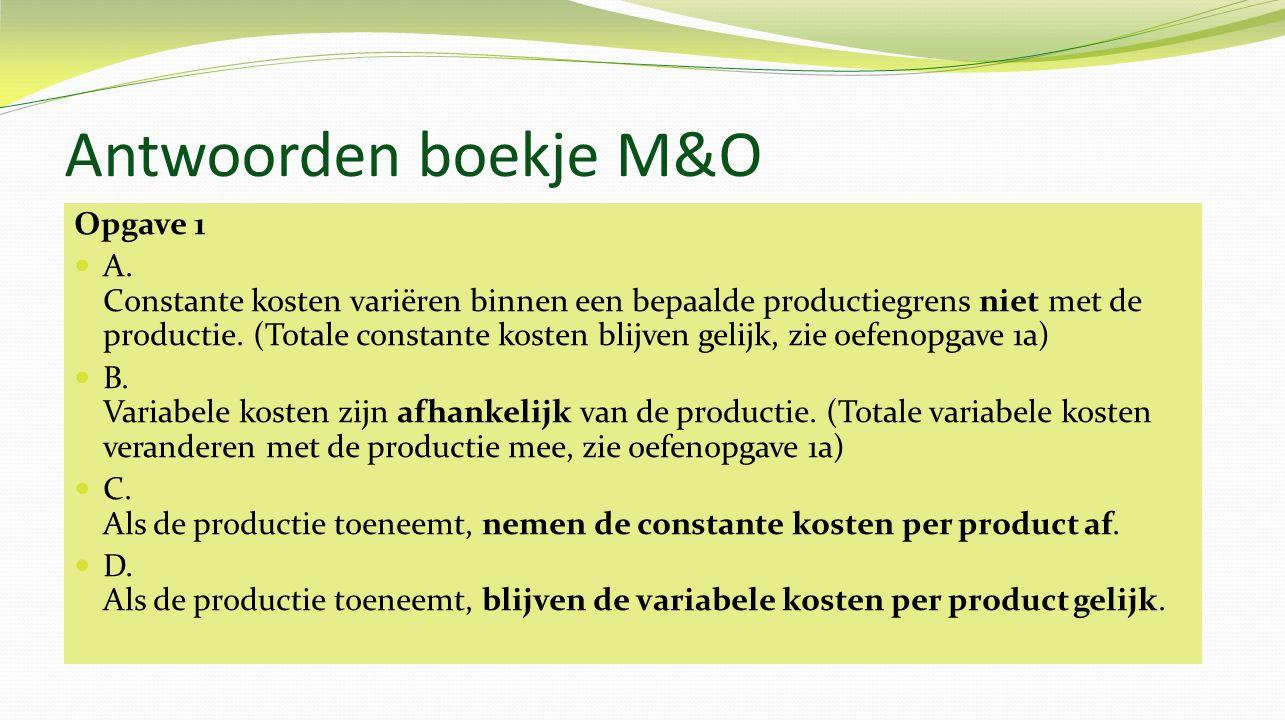 Antwoorden boekje M&O Opgave 1 A.
