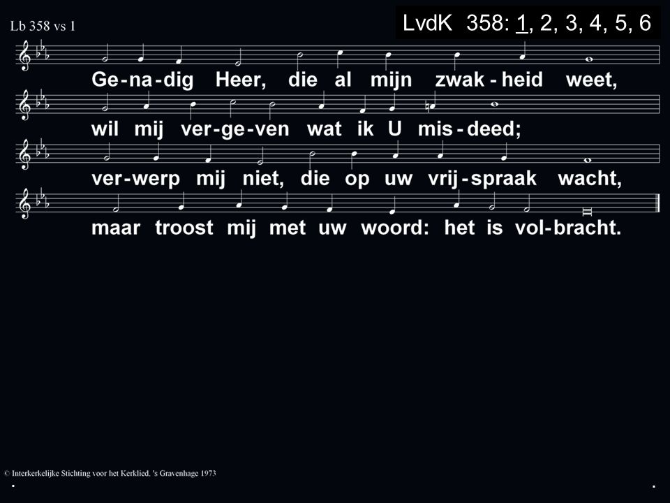 ... LvdK 358: 1, 2, 3, 4, 5, 6