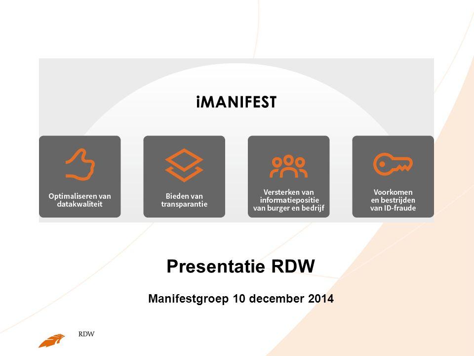 Presentatie RDW Manifestgroep 10 december 2014