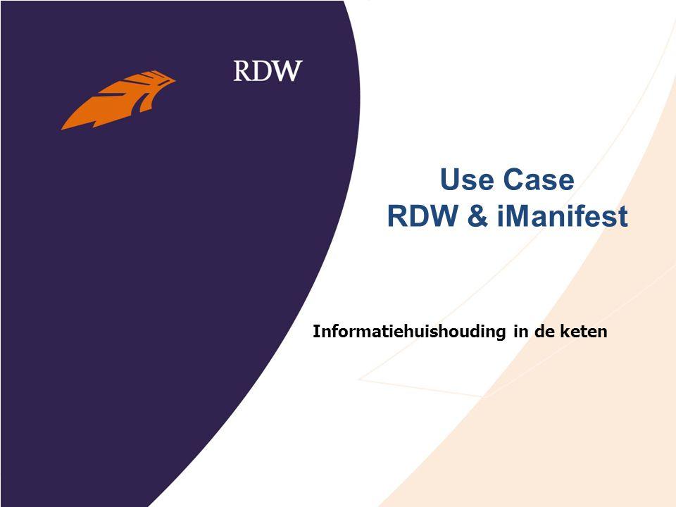 Use Case RDW & iManifest Informatiehuishouding in de keten