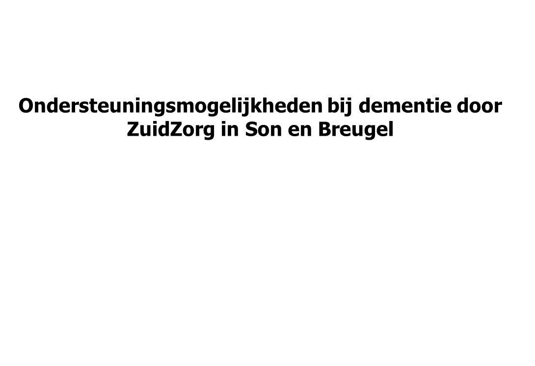 Ondersteuningsmogelijkheden bij dementie door ZuidZorg in Son en Breugel