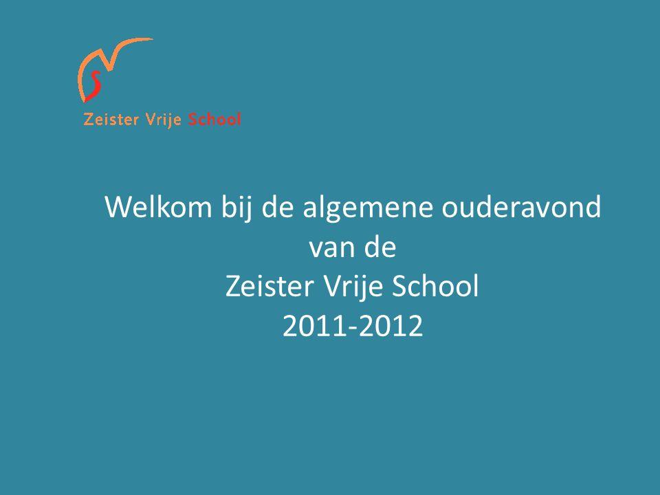 Welkom bij de algemene ouderavond van de Zeister Vrije School 2011-2012