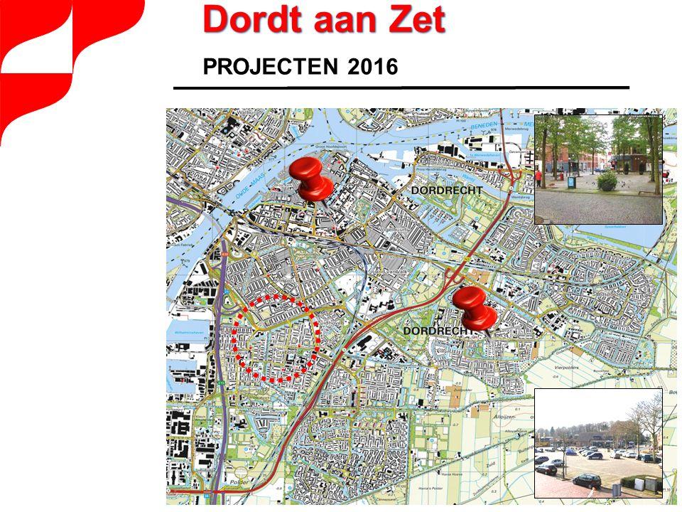 PROJECTEN 2016 Dordt aan Zet