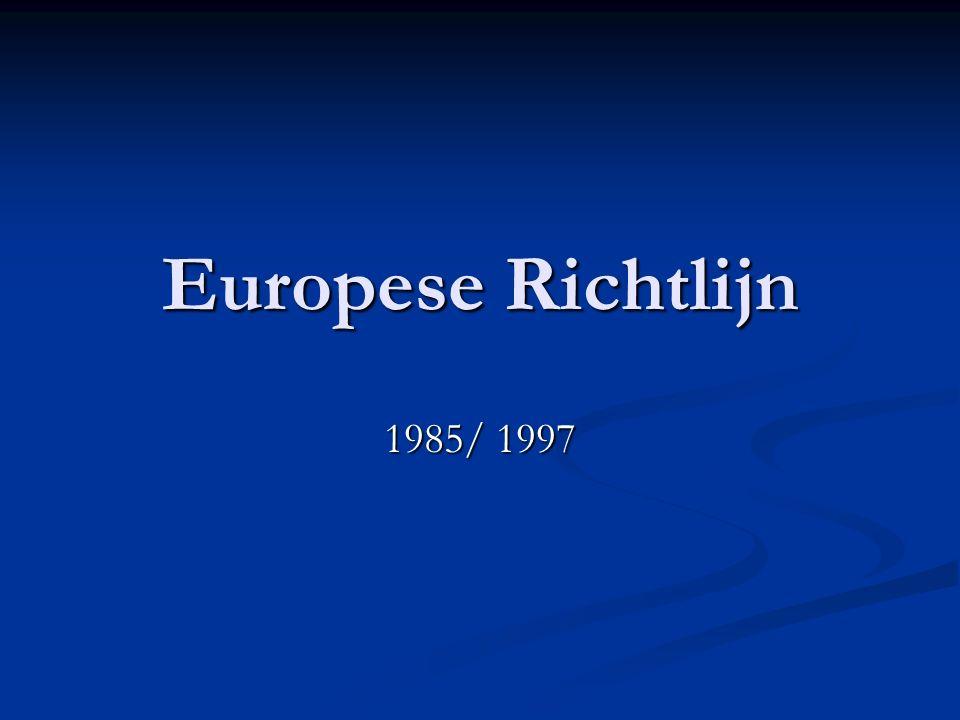 Europese Richtlijn 1985/ 1997