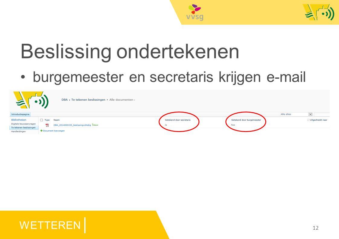 WETTEREN Beslissing ondertekenen burgemeester en secretaris krijgen e-mail op sharepoint staat pdf 12