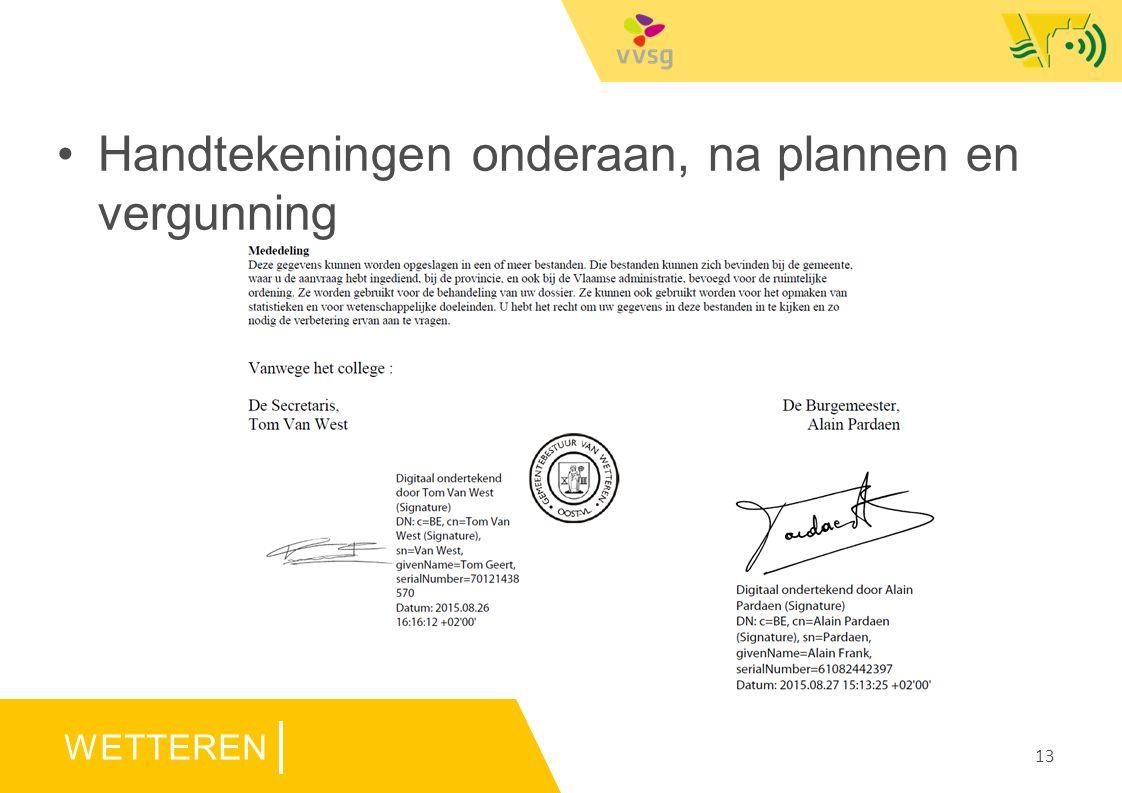 WETTEREN Handtekeningen onderaan, na plannen en vergunning 13