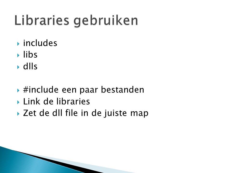  Niet standaad in C++  Wel heel veel libraries ◦ OpenAL ◦ SDL ◦ FMOD ◦ Miles ◦ irrKlang ◦ En veel meer  Verschillende licenses, verschillende prijzen